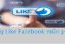 Mẹo tăng Like Facebook miễn phí