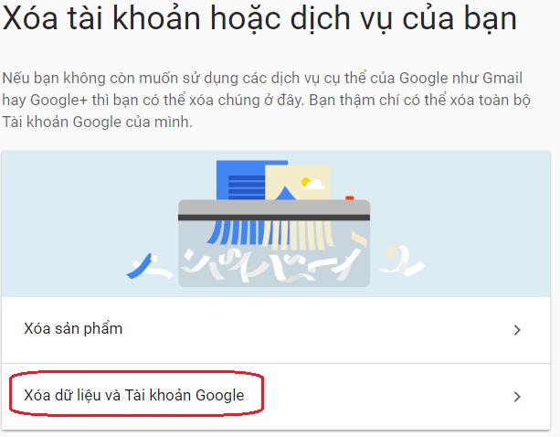Xòa tài khoản Google và các sản phẩm